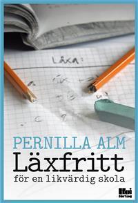 laxfritt-for-en-likvardig-skola
