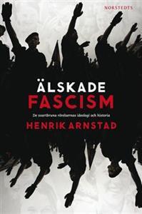 alskade-fascism-de-svartbruna-rorelsernas-ideologi-och-historia